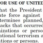 Possibly the key word in the AUMF of 2001